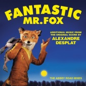 Fantastic Mr. Fox (Additional Music From the Original Score) [The Abbey Road Mixes] cover art