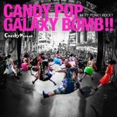 Candy Pop Galaxy Bomb!! / Kizuna Punky Rock!! - Single cover art