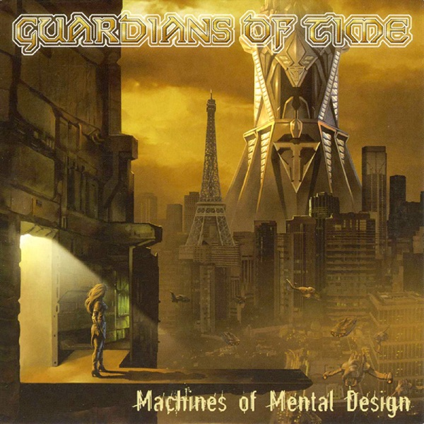 Machines of Mental Design Guardians Of Time CD cover