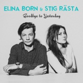Goodbye To Yesterday - Elina Born