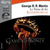 La bataille des rois (Le Trône de fer 3) - George R.R. Martin