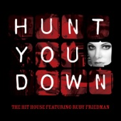 Hunt You Down (feat. Ruby Friedman)