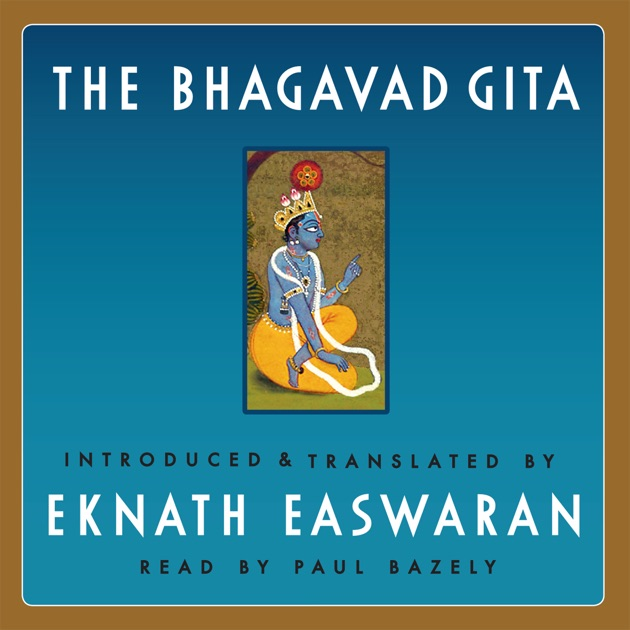 the description of the bhagavad gita and its application in indian life In this modern world the art of management has become a part and parcel of everyday life, be it at home, in the office or factory and in government for a description of the meanings of the word yoga the bhagavad gita uses the word with both meanings.
