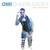 Omi - Cheerleader (Felix Jaehn Remix Radio Edit) artwork