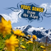Yodel Songs from the Alps