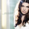 I'm Glad There Is You - Jane Monheit