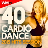 40 Cardio Dance 2015 Hits Session (Unmixed Compilation for Fitness & Workout 135 - 150 BPM)