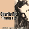 Thanks a Lot, Charlie Rich