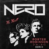 The Thrill (Porter Robinson Remix) - Single, Nero