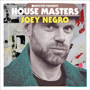 Defected Presents House Masters: Joey Negro - Various Artists