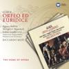 Gluck: Orfeo ed Euridice, Riccardo Muti
