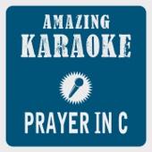 Prayer in C (Robin Schulz Radio Edit) [Karaoke Version] [Originally Performed By Lilly Wood & The Prick]