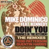 Mike Dominico & Kennedy - Doin' You (Mama's in The Kitchen) (Tedd Patterson's Vibal Vocal)