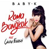 Roma - Bangkok (feat. Giusy Ferreri)