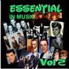 Essential in Music, Vol. 2