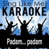 Padam... padam (Remastered Edit 2007) [Karaoke Version with Guide Melody] [Originally Performed By Edith Piaf]