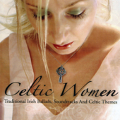 Celtic Women (Traditional Irish Ballads, Soundtracks and Celtic Themes)