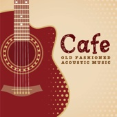 Old Fashioned Acoustic Music
