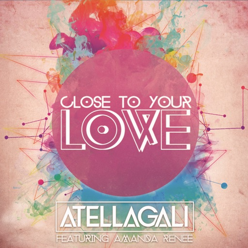 AtellaGali - Close To Your Love (feat. Amanda Renee)