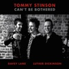 Can't Be Bothered - Single, Tommy Stinson