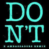 Don't (Xambassadors Remix) - Single