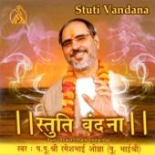 Stuti Vandana - Pujya Bhaishri Rameshbhai Oza