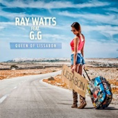 Queen of Lissabon (US Style) [feat. G.G] - Ray Watts