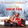 Dear Santa, Bring Me a Man - Single