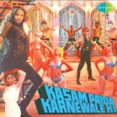 Kasam Paida Karne Wale Ki (Original Motion Picture Soundtrack) - EP