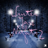 Winter Jazz Nights - 50 Chilled Jazz Pieces