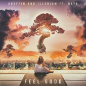 Gryffin & Illenium - Feel Good (feat. Daya) artwork