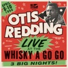 Live at the Whisky a Go Go, Otis Redding