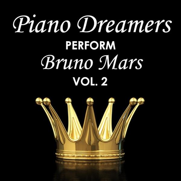 Piano Dreamers Perform Bruno Mars Vol 2 Piano Dreamers CD cover
