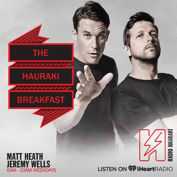 The Hauraki Breakfast with Matt Heath & Jeremy Wells