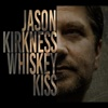 Whiskey Kiss - Single