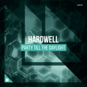 Party Till the Daylight - Single, Hardwell