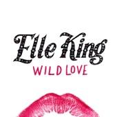 Wild Love - Single, Elle King
