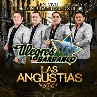Las Angustias – Los Alegres Del Barranco