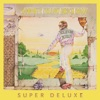 Goodbye Yellow Brick Road (40th Anniversary Celebration) [Super Deluxe], Elton John