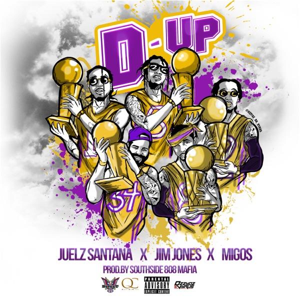 D Up (feat. Jim Jones & Migos) - Single, Julez Santana