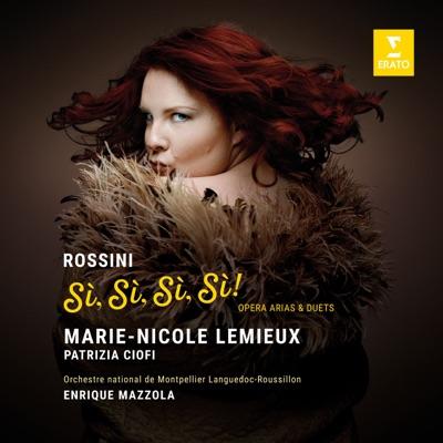 Marie-Nicole Lemieux – Rossini Si, Si, Si, Si!