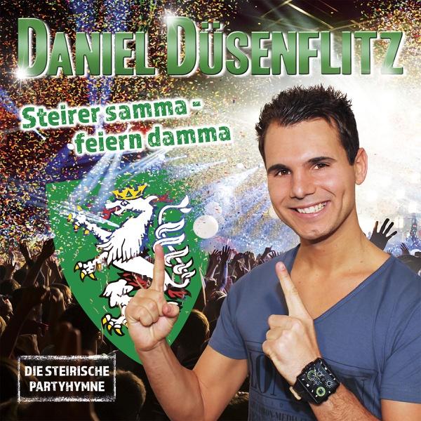 Steirer samma, feiern damma - Single | Daniel Düsenflitz