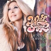 Wild Sugar, Jenna Torres