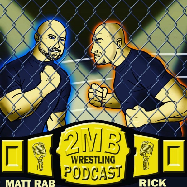 2MB Wrestling Podcast