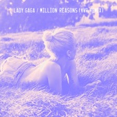 Million Reasons (KVR Remix) - Single, Lady Gaga