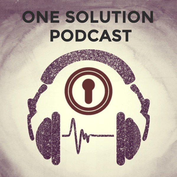 One Solution Podcast