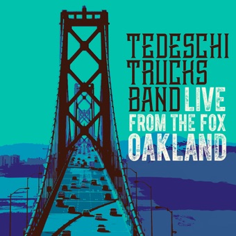 Live From the Fox Oakland – Tedeschi Trucks Band