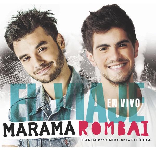 Marama & Rombai – El Viaje – Banda Original de Sonido En Vivo [iTunes Plus AAC M4A]