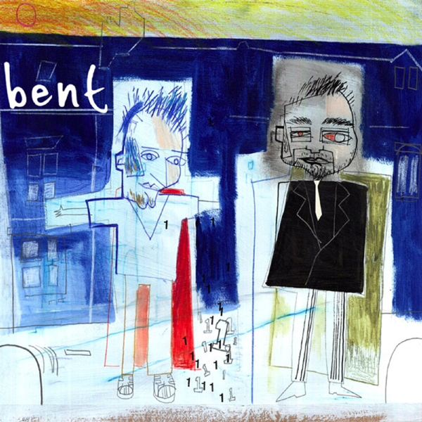 Bent Ep1 - EP Album Cover