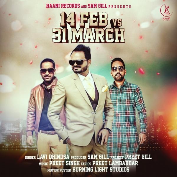 14 Feb vs. 31 March - Single | Lavi Dhindsa